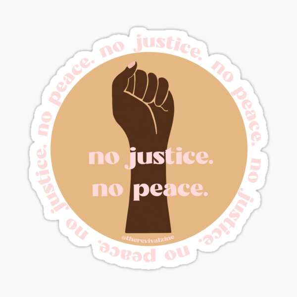 No Justice, No Peace: Black Lives Matter Sticker