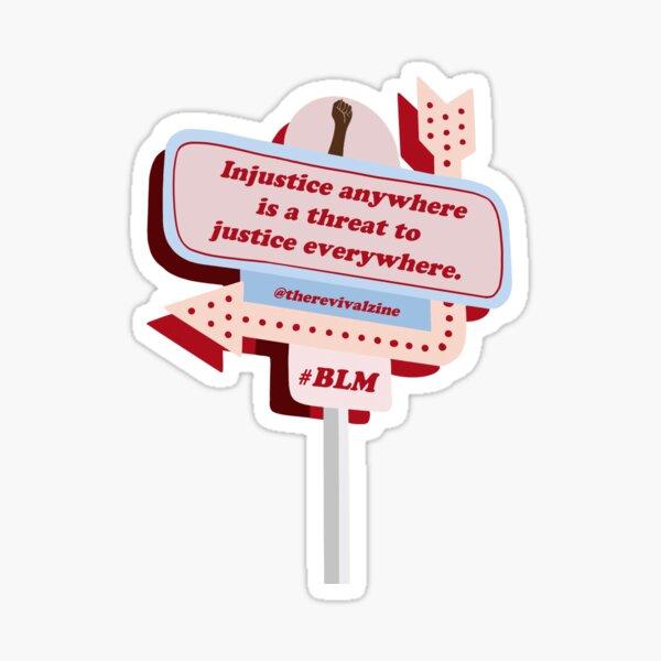 Black Lives Matter Sign: Injustice Sticker