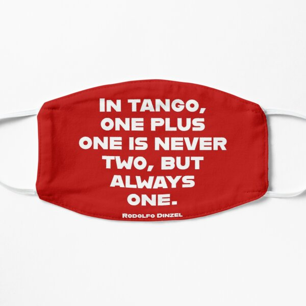 Tango One Plus One is Always One Small Mask