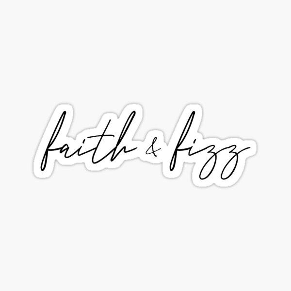 faith and fizz arbonne  Sticker