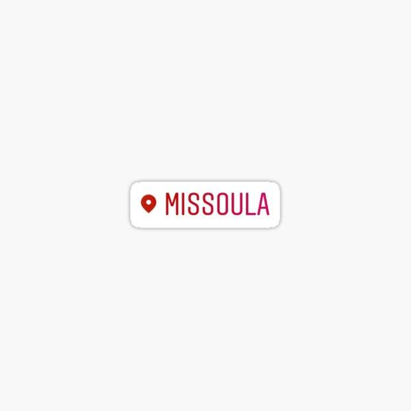 Missoula Sticker