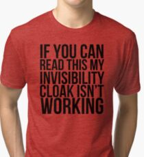 Invisibility Cloak Tri-blend T-Shirt