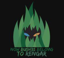 Bushes belong to Rengar   Unisex T-Shirt