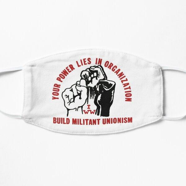 Tu poder reside en la organización: construye el sindicalismo militante - Trabajadores industriales del mundo (I.W.W.) Mascarilla