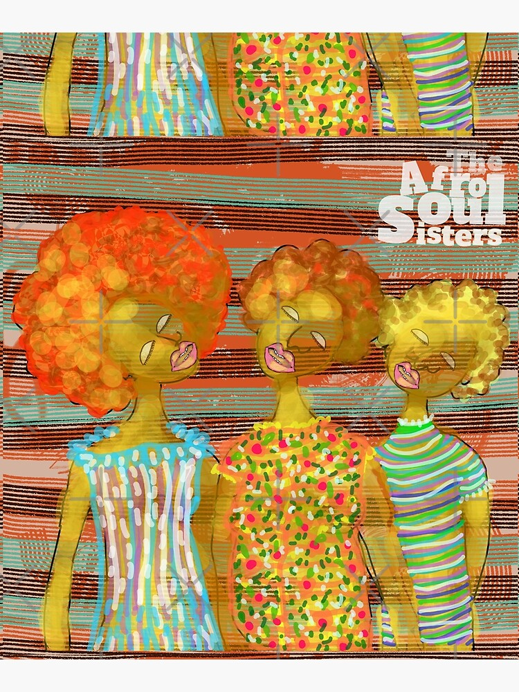 The AfroSoul Sisters by aremaarega