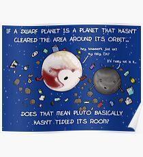 Untidy Pluto! Poster