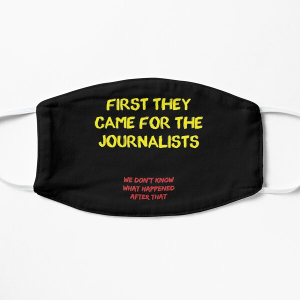 First they came for the Journalists Mask