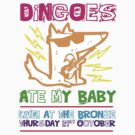 Dingoes Ate My Baby | Buffy The Vampire Slayer Band T-shirt [Neon] by J M
