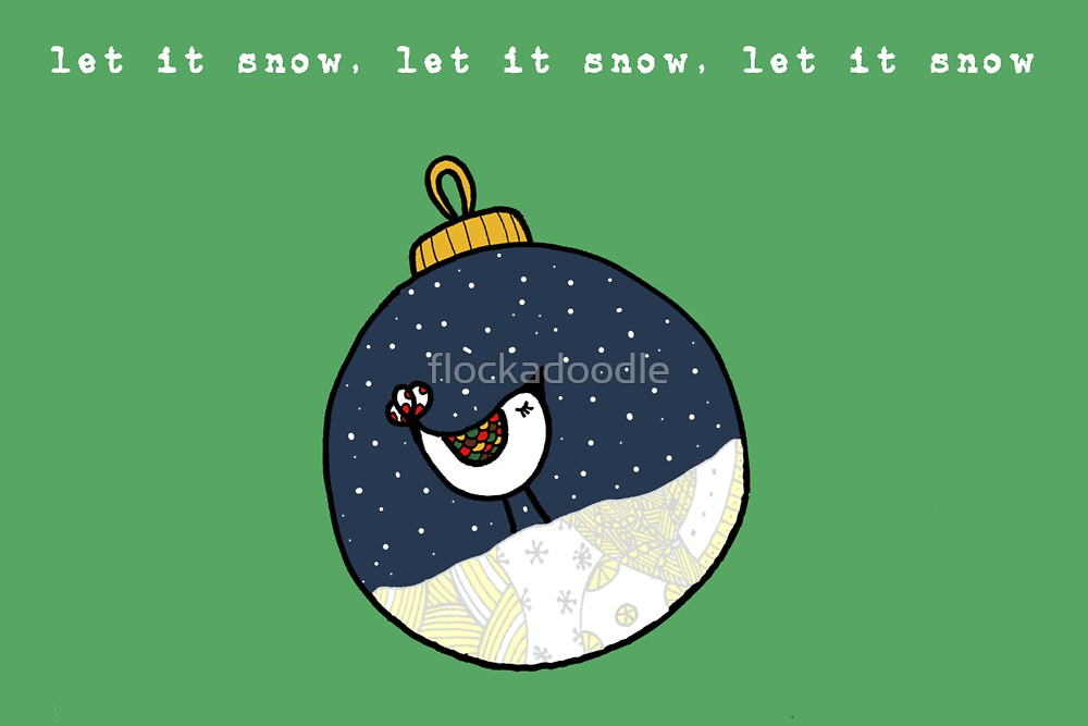 Let it snow... by flockadoodle