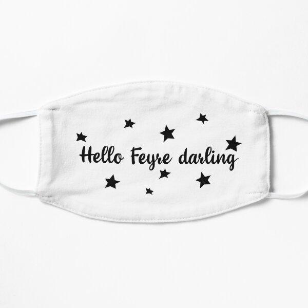 Hello Feyre darling  Mask