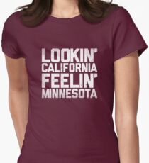 Lookin' California, Feelin' Minnesota (White) Women's Fitted T-Shirt