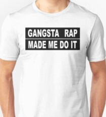 gangsta rap Unisex T-Shirt