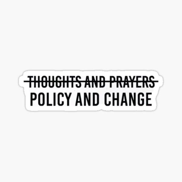 policy & change  Sticker