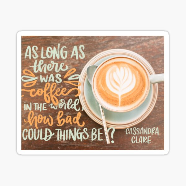 City of Ashes- Coffee Sticker