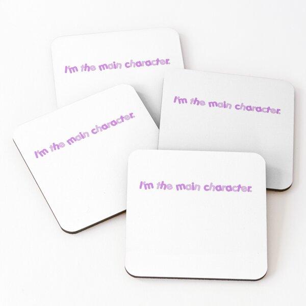 i'm the main character. Coasters (Set of 4)