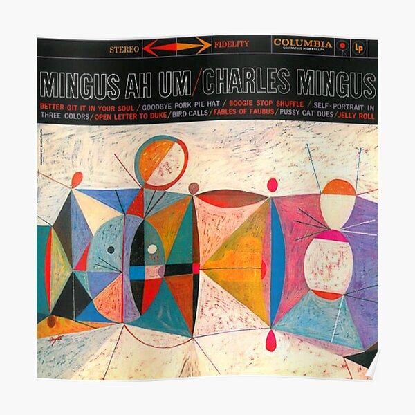 Charles Mingus - Ah Um Poster