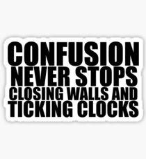And Ticking Clocks Sticker