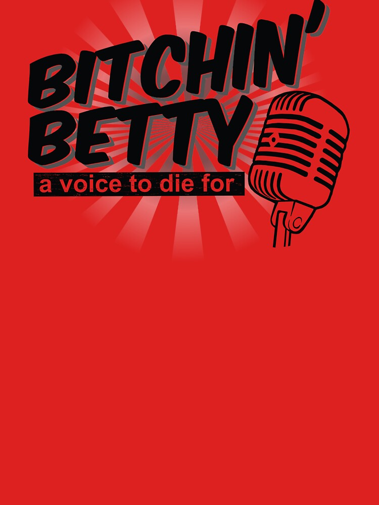 Funny Bitchin' Betty Aircraft Warning System Shirt Gear by DynamicDesign