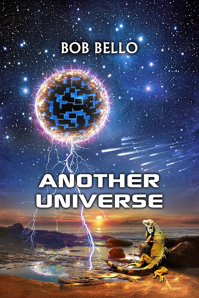 Another Universe by Bob Bello