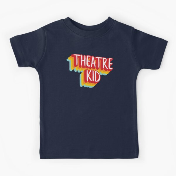 Theatre Kid Kids T-Shirt