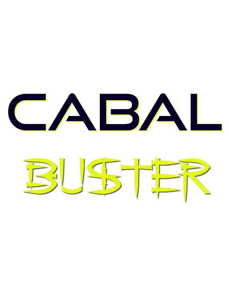 Cabal Buster by Sol Luckman