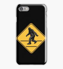 Caution! Bigfoot Crossing! iPhone Case/Skin