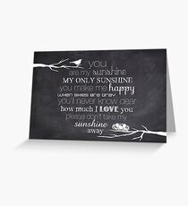 You Are My Sunshine – Nest – 2:3 – Chalkboard  Greeting Card
