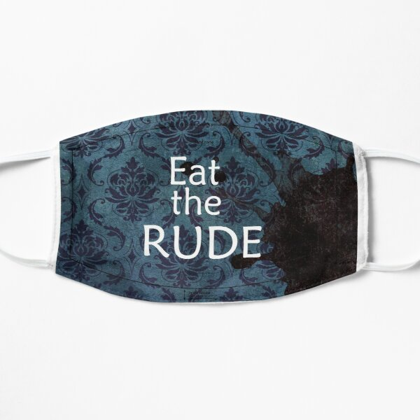 Eat the Rude Mask