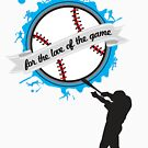 For the Love of the Game - Baseball - Clothing & Cases by Janelle Wourms