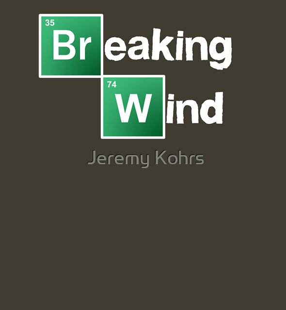 Breaking Wind by Jeremy Kohrs