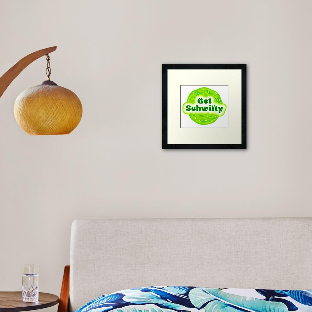 Get Schwifty Framed Art Print