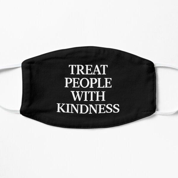 Original Treat People with Kindness Sticker  Flat Mask