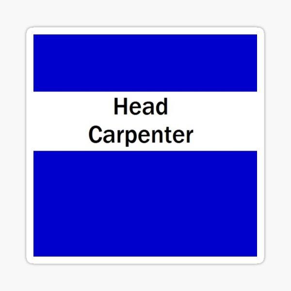 Head Carpenter Sticker