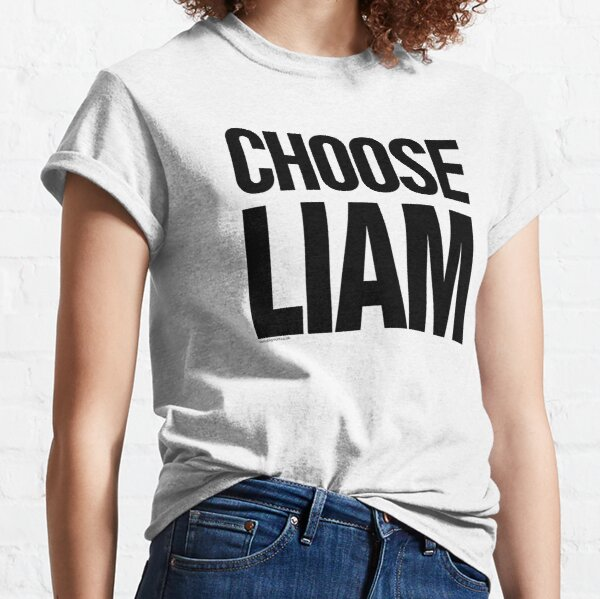 CHOOSE LIAM (THE ORIGINAL & BEST!) - LIAM GALLAGHER / OASIS Band Tribute - MADE IN THE 90s Classic T-Shirt