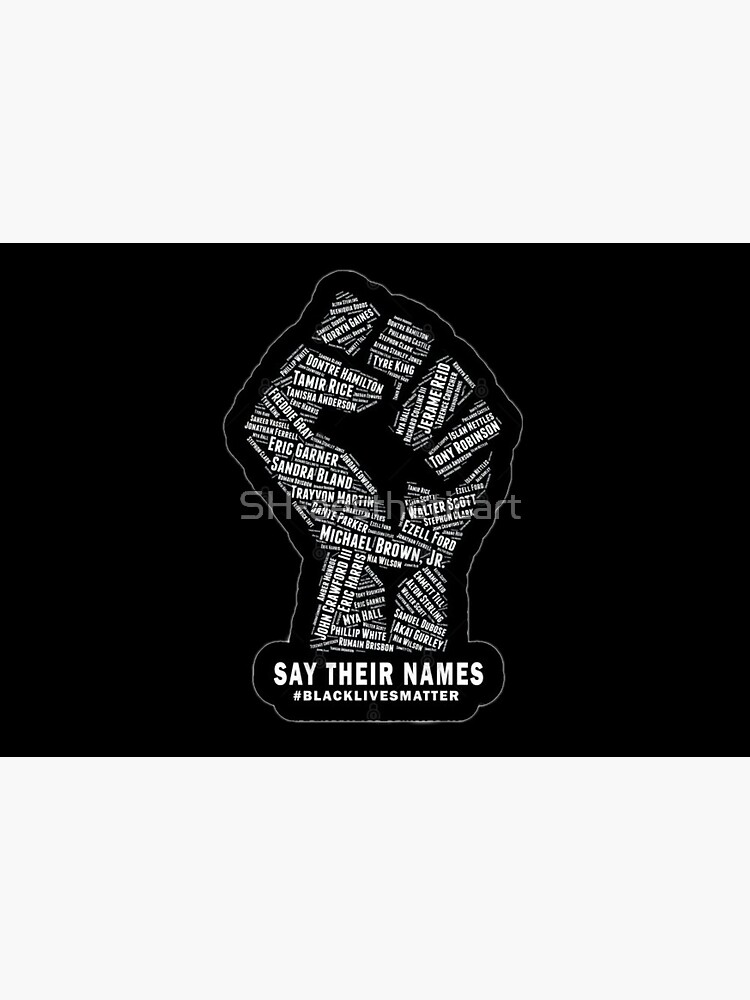 SAY THEIR NAMES (black lives matter) by SH-aestheticart