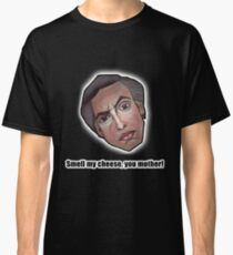 Smell my cheese, you mother! - Alan Partridge Tee Classic T-Shirt