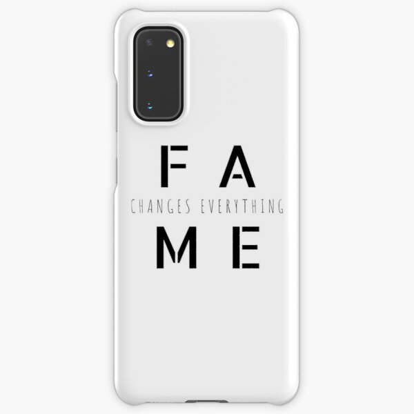 Fame Changes Everything (On Black) Samsung Galaxy Snap Case