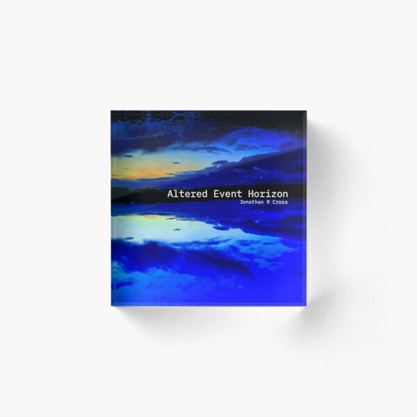 Album art - Altered Event Horizon Acrylic Block