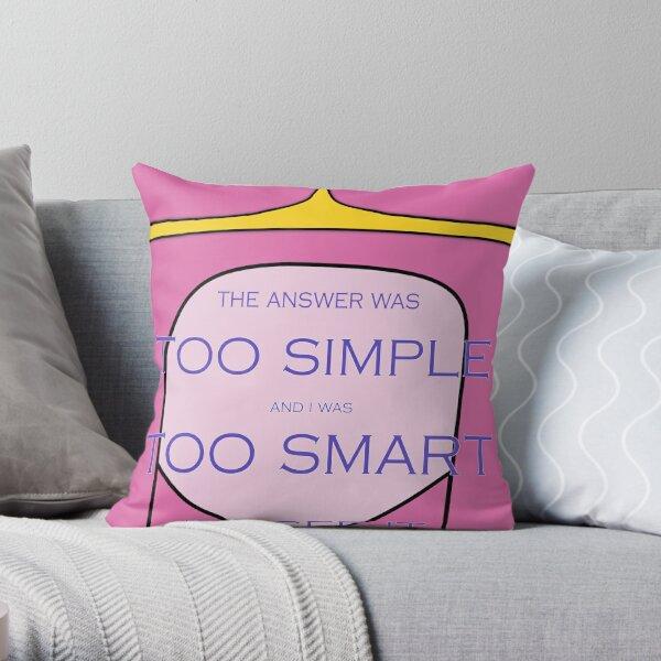 Princess Bubblegum quote Throw Pillow