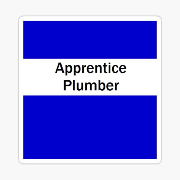 Apprentice Plumber Sticker