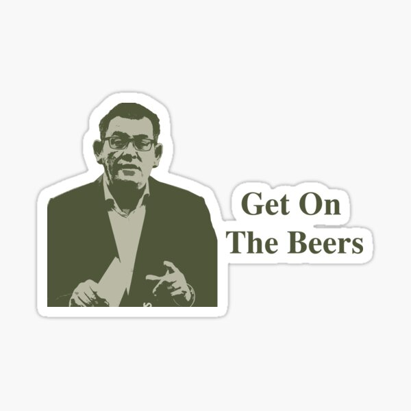 Dan Andrews Get On The Beers Glossy Sticker