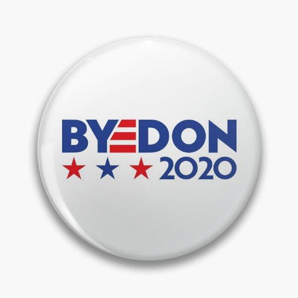 """Joe """"BYEDON"""" Biden 2020 Campaign Logo Pin"""