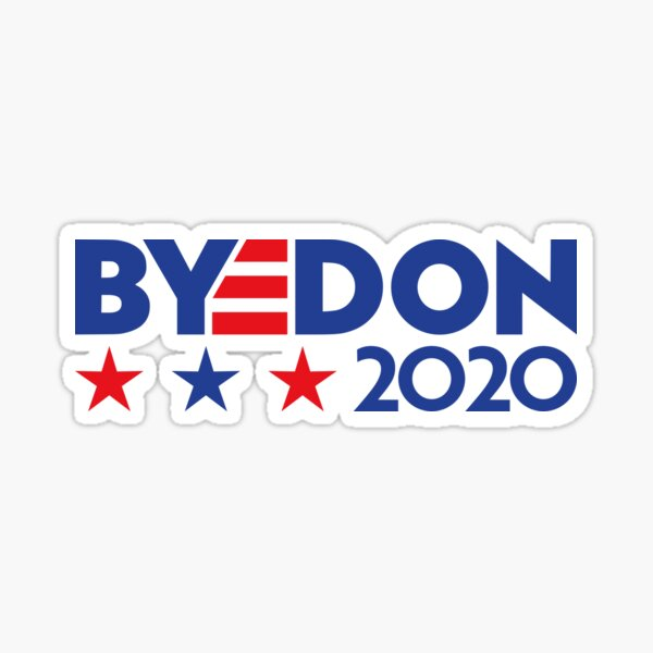 "Joe ""BYEDON"" Biden 2020 Campaign Logo Sticker"