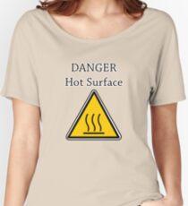 Danger I´m HOT2 Women's Relaxed Fit T-Shirt