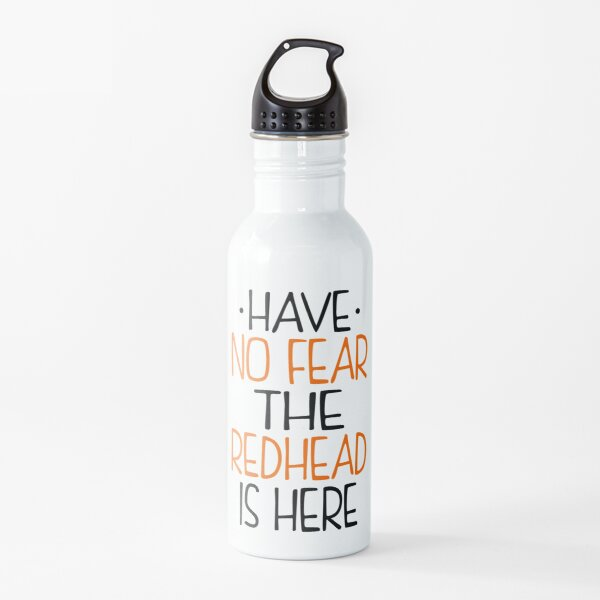 Have No Fear Redhead Is Here Water Bottle