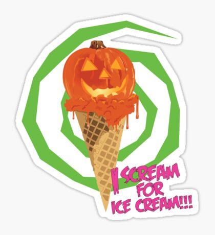 I Scream For Ice Cream!!! (Halloween Flavored) Sticker