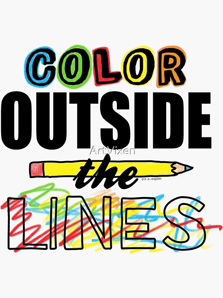 Color Outside The Lines by ArtVixen