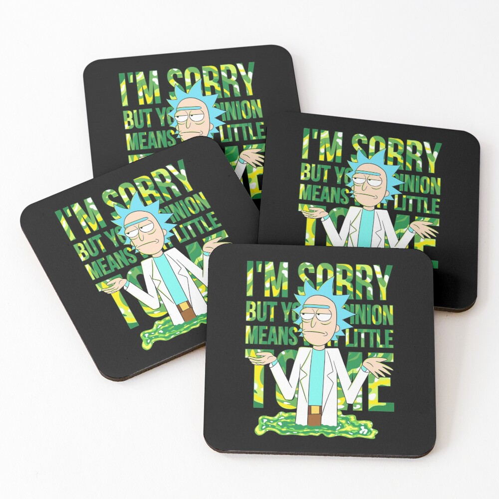 sorry but your opinion means very little to me Coasters (Set of 4)