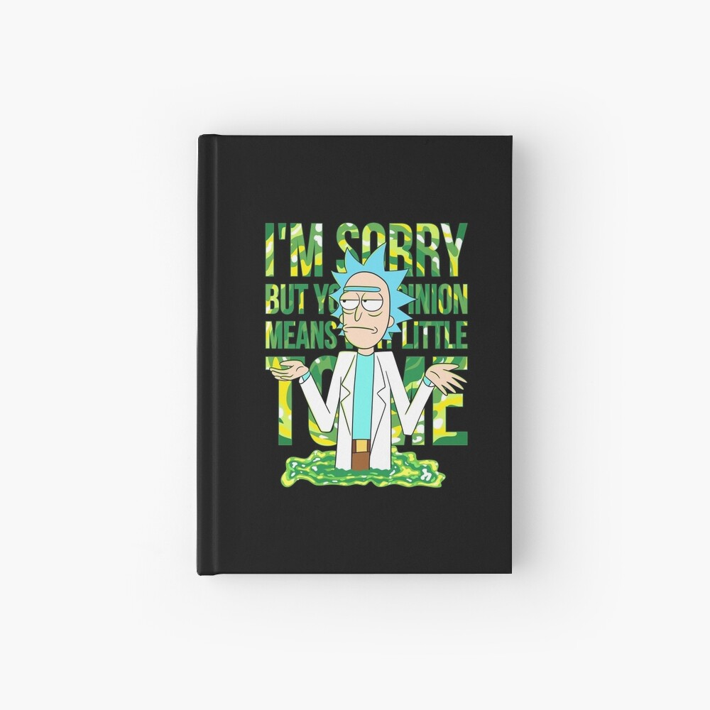 sorry but your opinion means very little to me Hardcover Journal