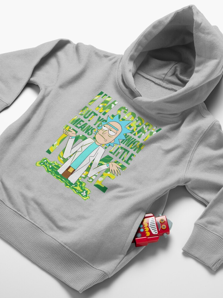 Alternate view of sorry but your opinion means very little to me Toddler Pullover Hoodie